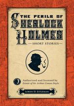 The Perils of Sherlock Holmes : Short Stories - Loren D. Estleman
