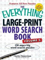 The Everything Large-Print Word Search Book, Volume V : 150 Super-Big Word Search Puzzles - Charles Timmerman
