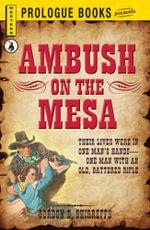 Ambush on the Mesa - Gordon D. Shirreffs