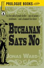 Buchanan Says No - Jonas Ward