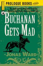 Buchanan Gets Mad - Jonas Ward
