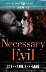 Necessary Evil - Stephanie Freeman