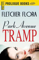 Park Avenue Tramp - Fletcher Flora