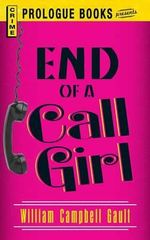 End of a Call Girl - William Campbell Gault