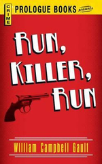 Run, Killer, Run - William Campbell Gault