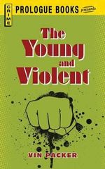 The Young and Violent - Vin Packer