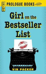 Girl on the Best Seller List - Vin Packer
