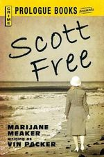 Scott Free - Marijane Meaker