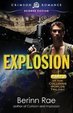 Explosion - Berinn Rae