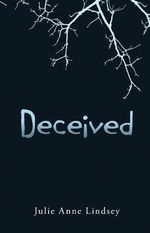 Deceived - Julie Anne Lindsey