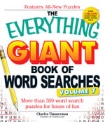 The Everything Giant Book of Word Searches, Volume VII : More Than 300 Word Search Puzzles for Hours of Fun - Charles Timmerman
