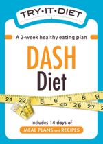 Try-It Diet - DASH Diet : A two-week healthy eating plan - Adams Media