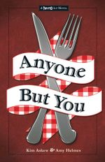 Anyone But You : The Third in the Twisted Lit Series - Kim Askew