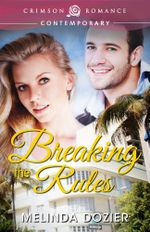 Breaking the Rules - Melinda Dozier
