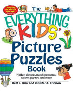 The Everything Kids' Picture Puzzle Book : Hidden pictures, matching games, pattern puzzles, and more! - Beth L. Blair