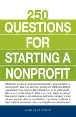 250 Questions for Starting a Nonprofit - Martin Stephens