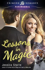 Lessons in Magic - Jessica Starre