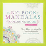 The Big Book of Mandalas Coloring Book : More Than 200 Mandala Coloring Pages for Peace and Relaxation : Volume 2 - Adams Media