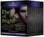 Dark of Night : 9 Paranormal Romances to Make You Shiver - T.F. Walsh