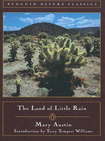 The Land of Little Rain - Mary Austin
