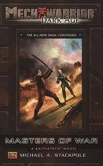 Mechwarrior : Dark Age #25: Masters Of War (A Battletech Novel) - Michael A. Stackpole