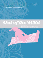 Out of the Wild - Sarah Beth Durst
