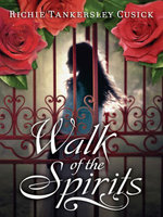 Walk of the Spirits - Richie Tankersley Cusick