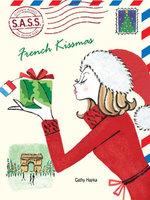 French Kissmas - Cathy Hapka
