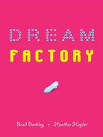 Dream Factory - Brad Barkley
