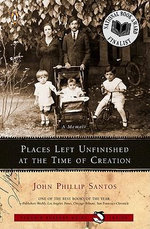 Places Left Unfinished at the Time of Creation - John Phillip Santos