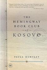 The Hemingway Book Club of Kosovo - Paula Huntley