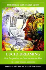 Lucid Dreaming [2 Volumes] : New Perspectives on Consciousness in Sleep - Ryan Hurd