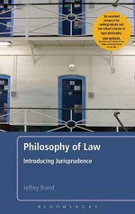 Philosophy of Law : Introducing Jurisprudence - Jeffrey Brand-Ballard