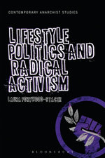Lifestyle Politics and Radical Activism - Laura Portwood-Stacer
