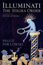 Illuminati : The Stigma Order - Peggy Pawlowski