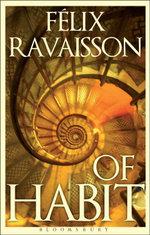 Of Habit - Felix Ravaisson