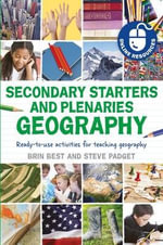 Secondary Starters and Plenaries : Ready-to-use Activities for Teaching Geography - Brin Best