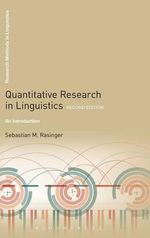 Quantitative Research in Linguistics : An Introduction - Sebastian M. Rasinger