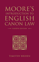 Moore's Introduction to English Canon Law : Fourth Edition