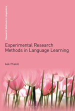 Experimental Research Methods in Language Learning - Aek Phakiti