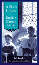 A Short History of English Church Music - Eric Routley
