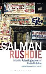 Salman Rushdie : Contemporary Critical Perspectives