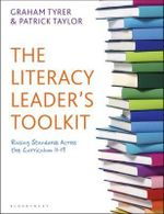 The Literacy Leader's Toolkit : Raising Standards Across the Curriculum 11-19 - Patrick Taylor