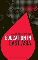 Education in East Asia : How a Teacher and 150 Teens Used Writing to Change...