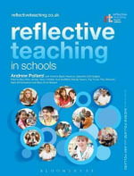 Reflective Teaching in Schools - Andrew Pollard