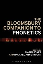 Bloomsbury Companion to Phonetics : Continuum Companions