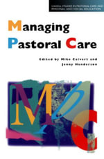 Managing Pastoral Care - Mike Calvert
