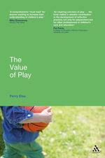 The Value of Play - Perry Else