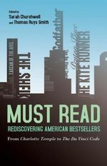 Must Read: Rediscovering American Bestsellers : From Charlotte Temple to the Da Vinci Code