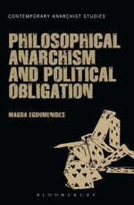 Philosophical Anarchism and Political Obligation - Magda Egoumenides